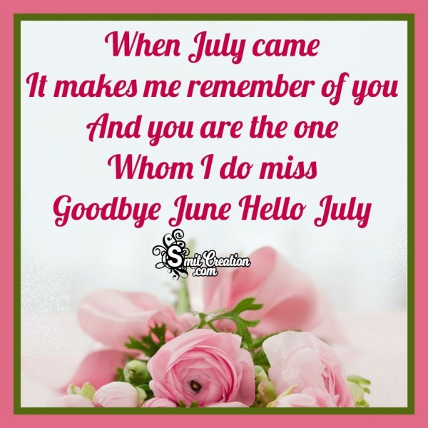 Goodbye June Hello July Message