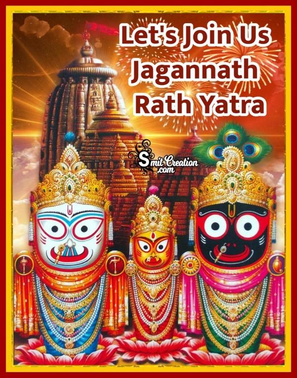 Let's Join Us Jagannath Rath Yatra