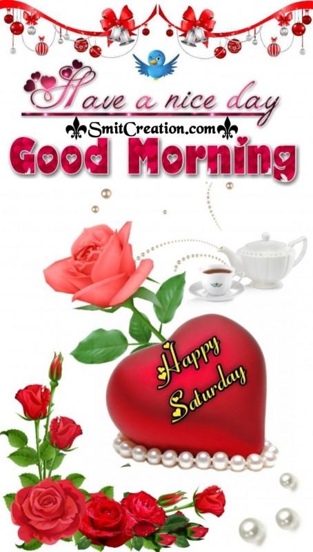 Happy Saturday Good Morning