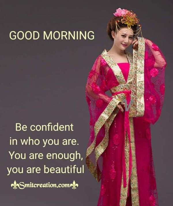 Good Morning Be Confident