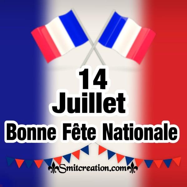 14 Juillet, Bonne Fête Nationale