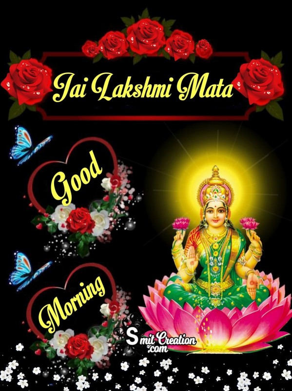 Jai Lakshmi Mata Good Morning