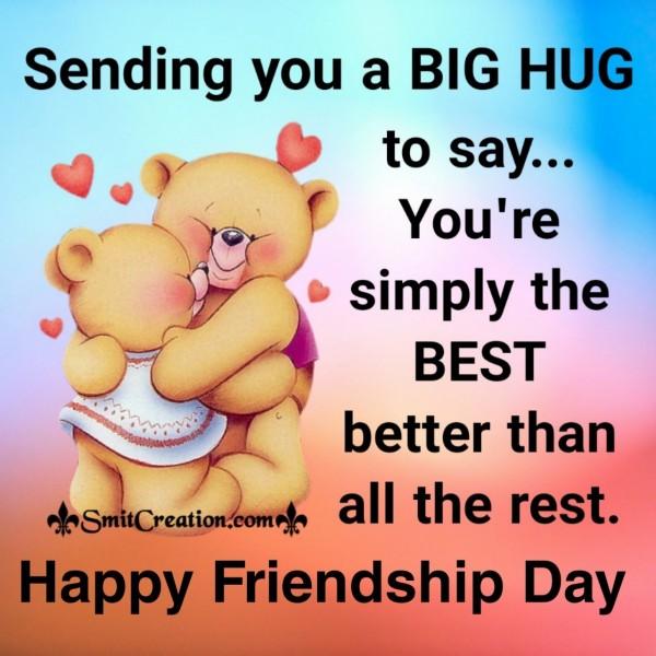 Happy Friendship Day Sending Big Hug