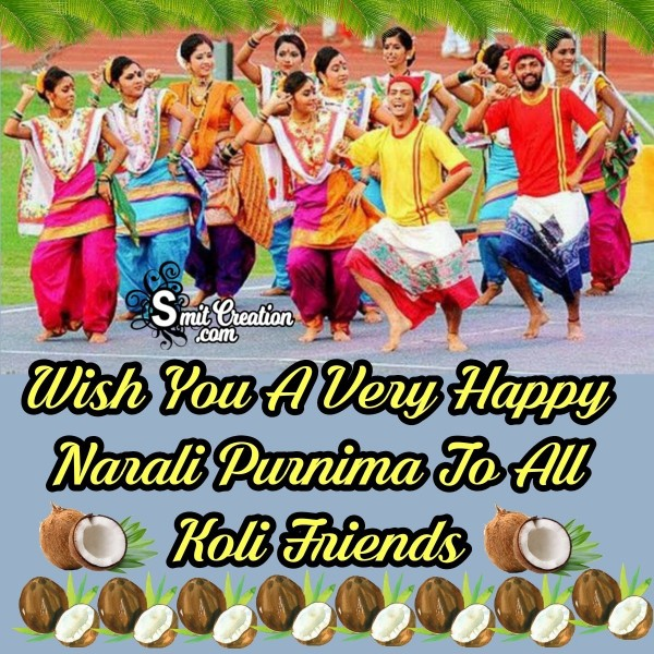 Wish You A Very Happy Narali Purnima To All Koli Friends