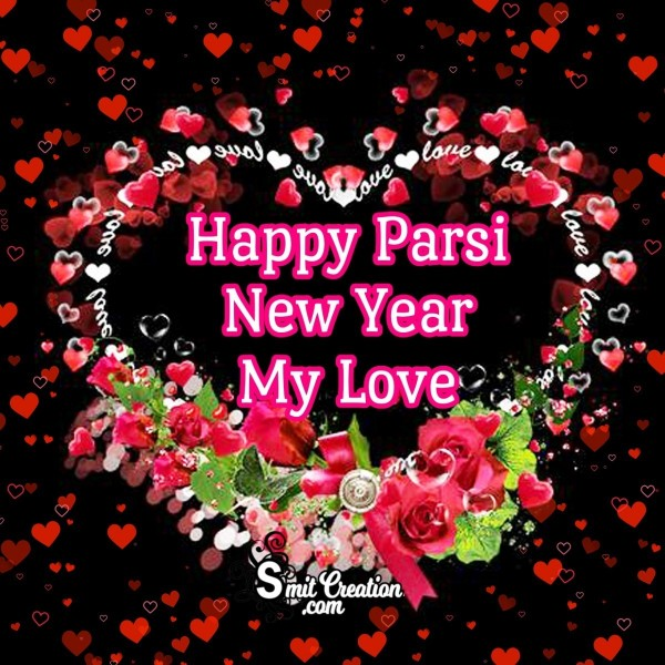 Happy Parsi New Year My Love