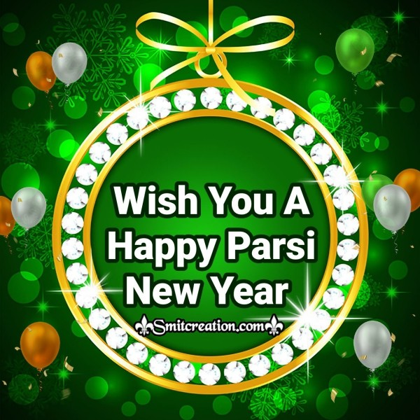 Wish You A Happy Parsi New Year