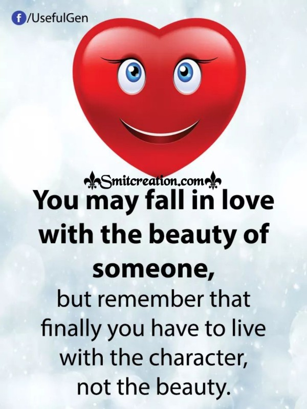 You May Fall With The Beauty Of Someone