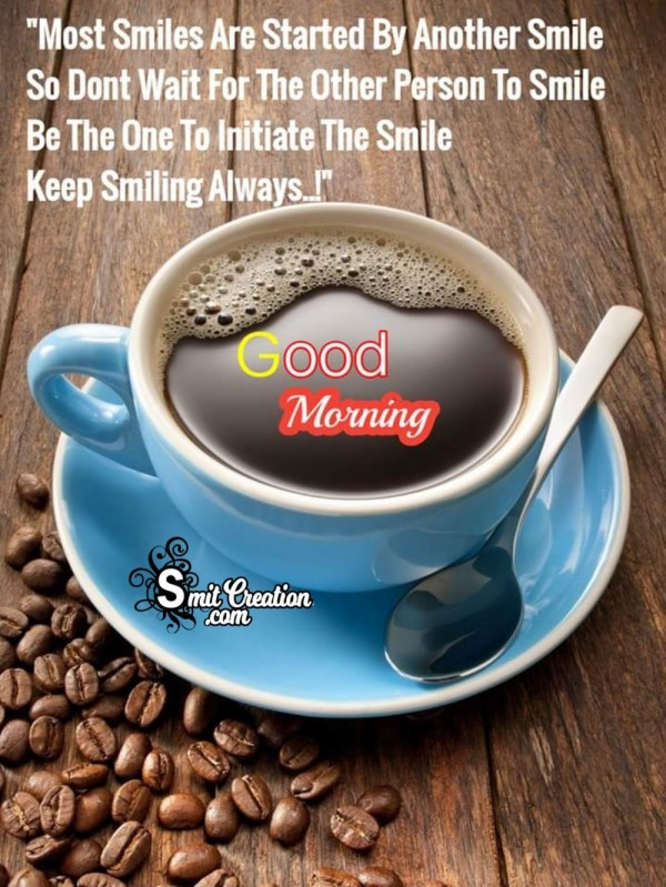 Good Morning Keep Smiling Always