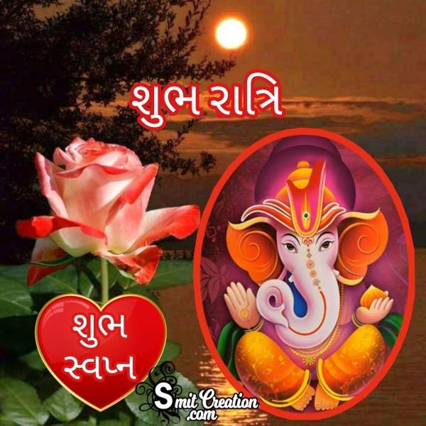 Shubh Ratri Shubh Swapn Ganpati