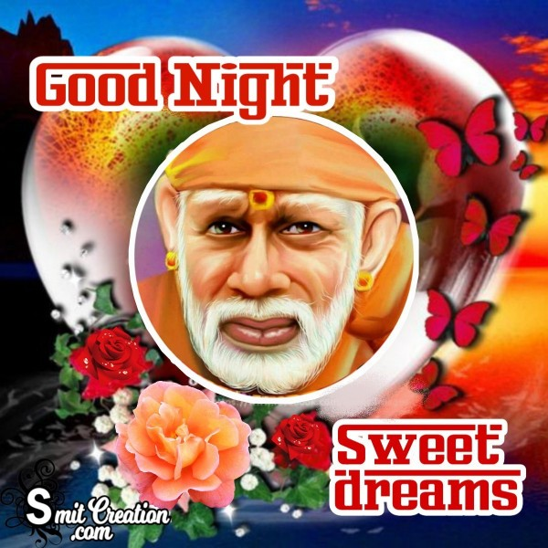 Good Night Sweet Dreams Saibaba