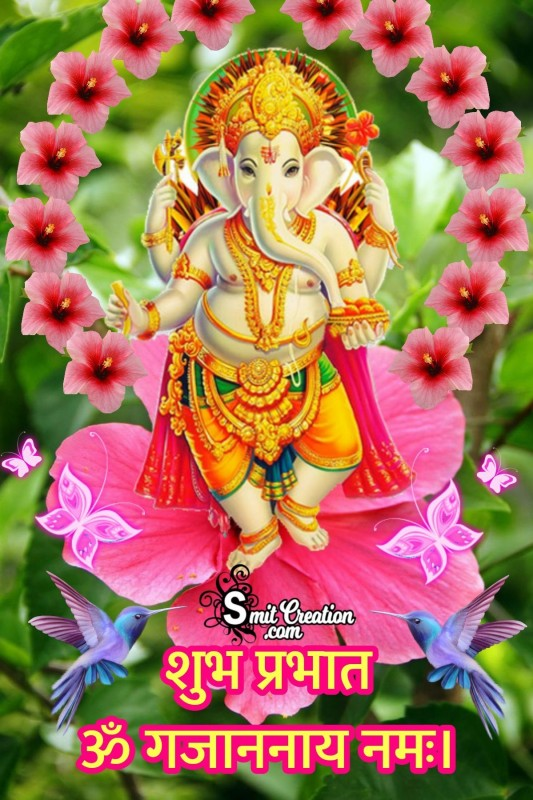 Good Morning Ganesha Om Gajananay