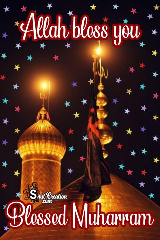 Blessed Muharram Allah Bless You