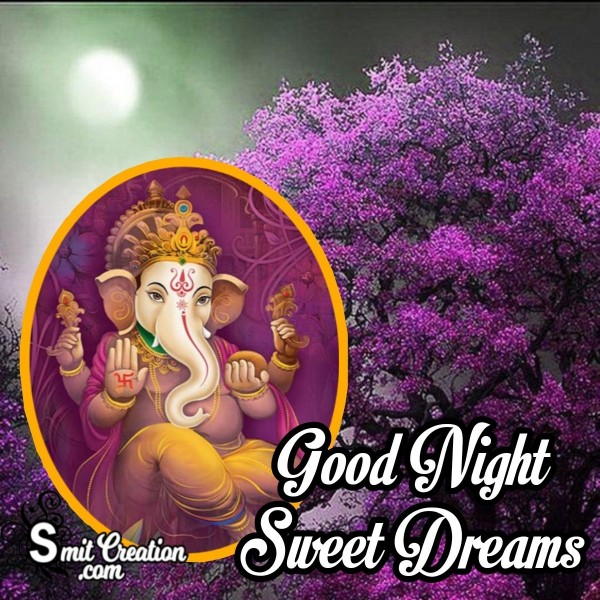 Ganesha Good Night Sweet Dreams