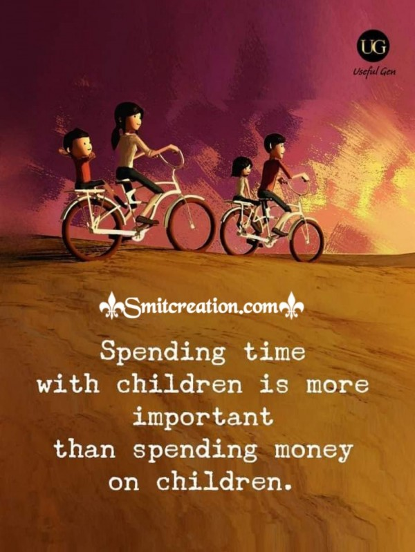 Spending Time With Children Is More Important