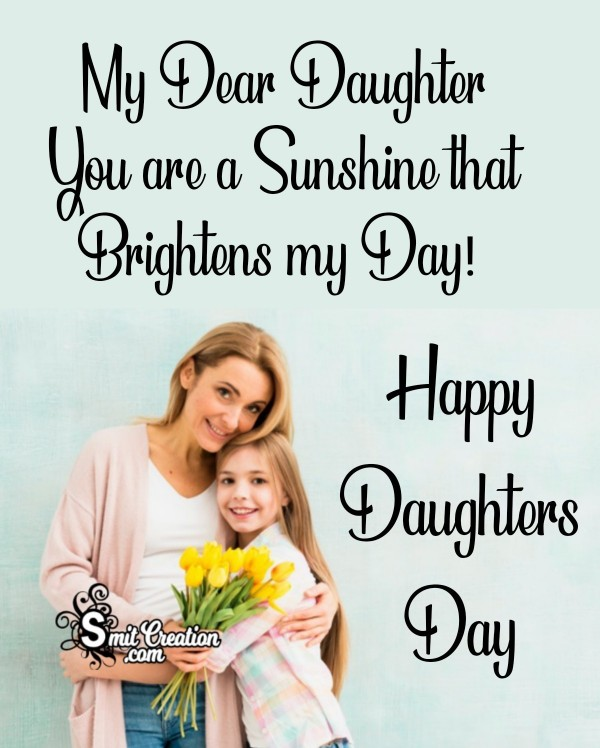 Happy Daughters Day My Dear Daughter
