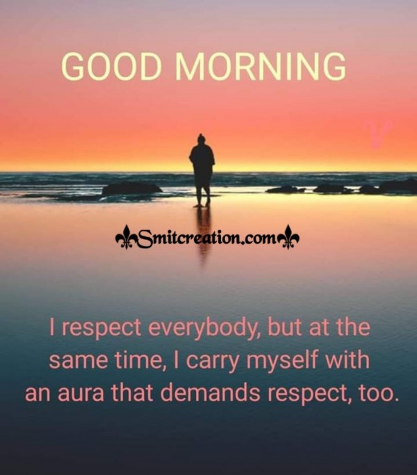 Good Morning Respect Status