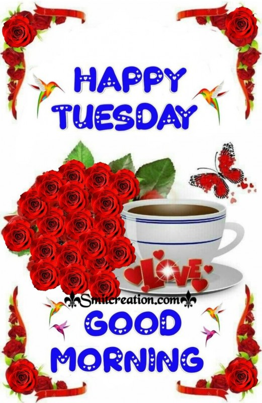 Happy Tuesday Good Morning Card