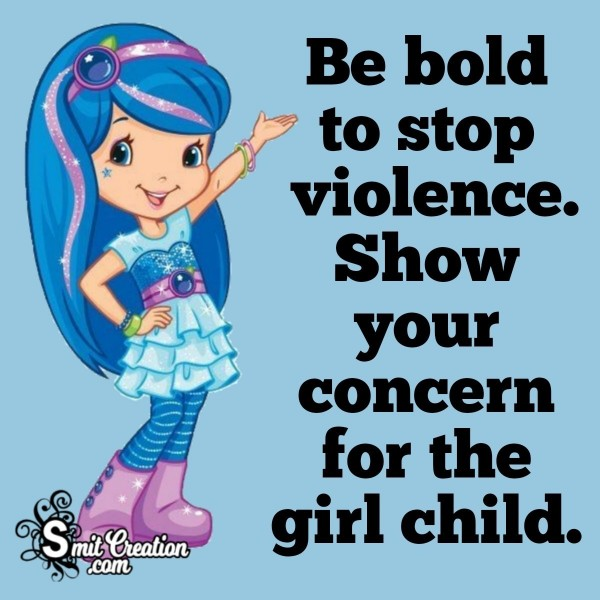 Be Bold To Save Girl Child Slogan