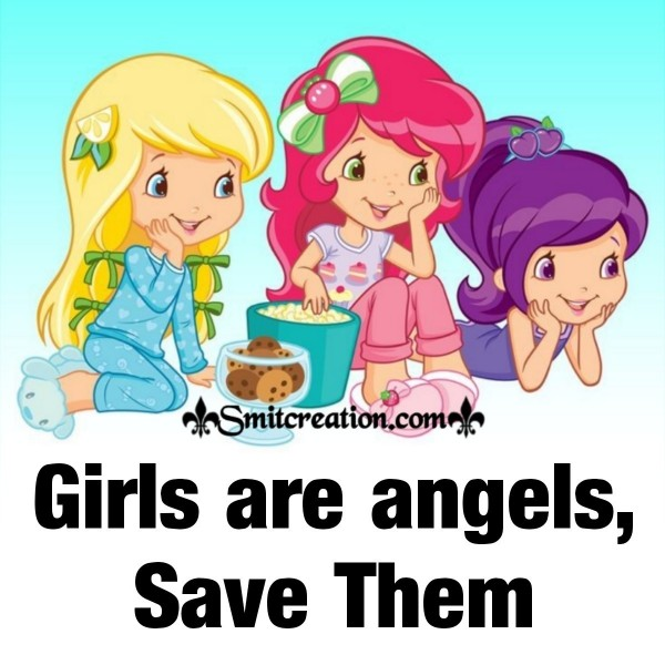 Girls Are Angels, Save Them