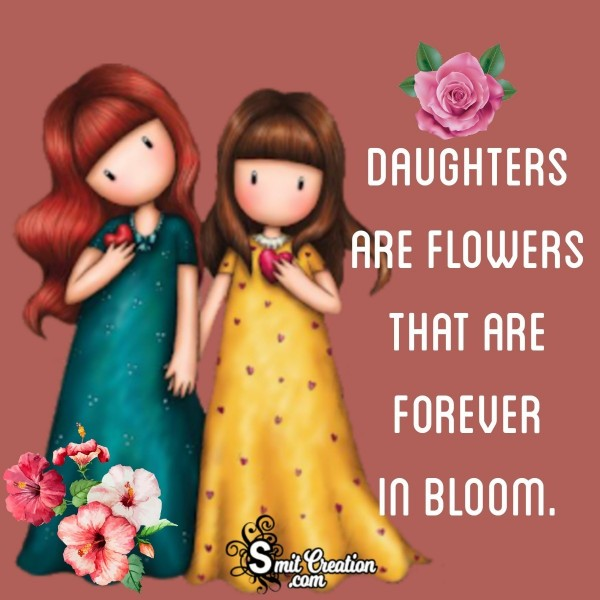 Daughters Are Flowers Slogan