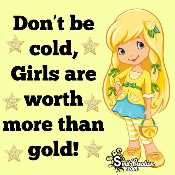 Don't Be Cold, Save Girl Child