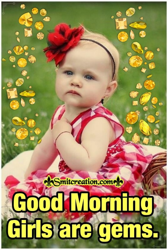 Good Morning Girls are gems