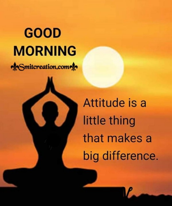 Good Morning Thought On Attitude