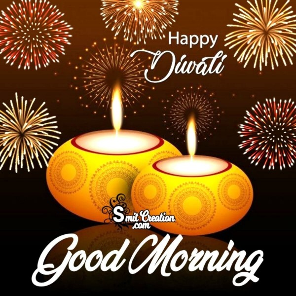 Happy Diwali Good Morning
