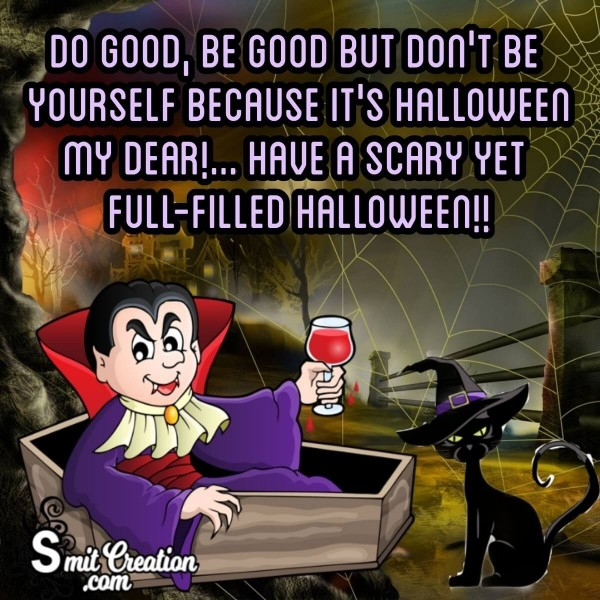 Have A Scary Yet Full-filled Halloween!!