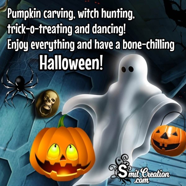 Have A Bone Chilling Halloween!