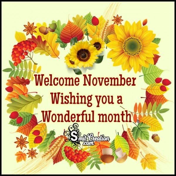 Wishing You A Wonderful November Month