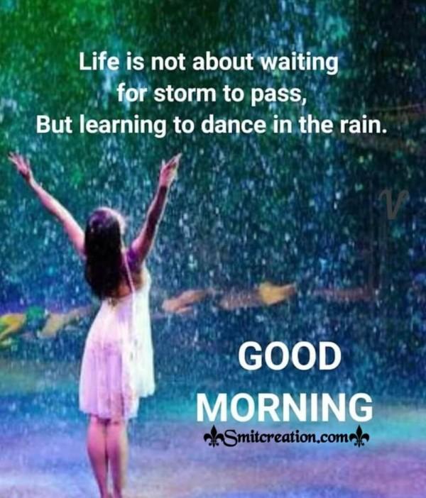 Good Morning Life Quote On Rain