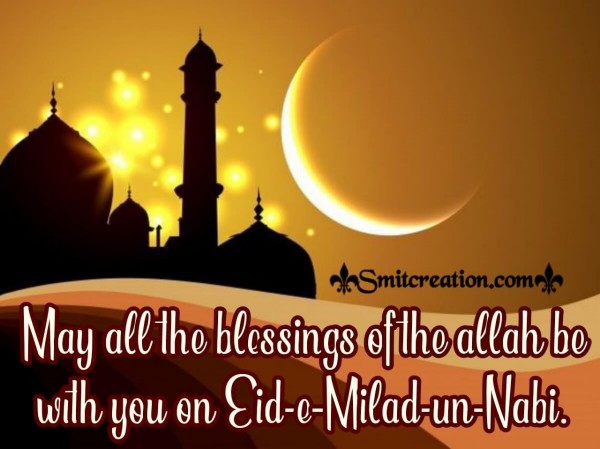 Blessings Of Allah On Eid E Milad Un Nabi