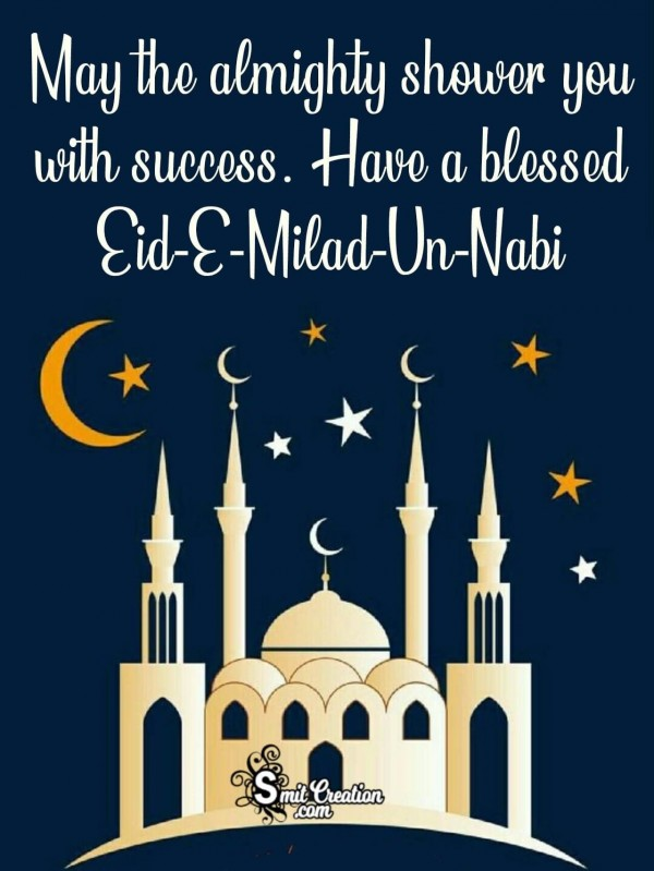 Have A Blessed Eid E Milad Un Nabi