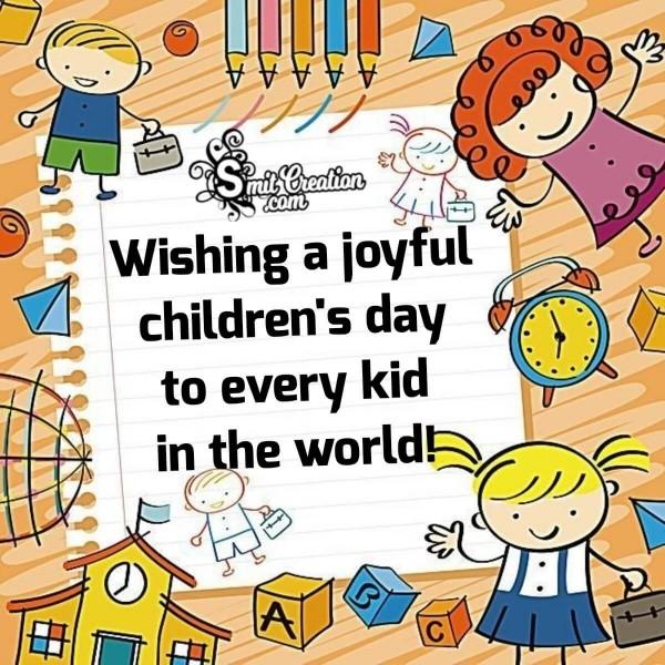 Wishing You A Joyful Children's Day