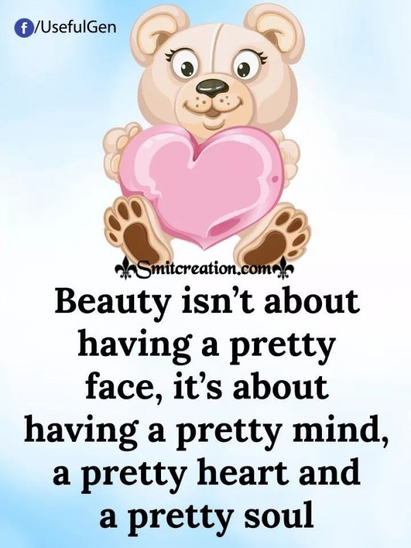 Beauty Isn't About Having A Pretty Face