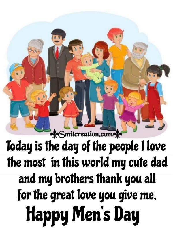 Happy Men's Day To Dad And Brothers