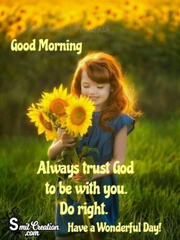 Good Morning Always Trust God