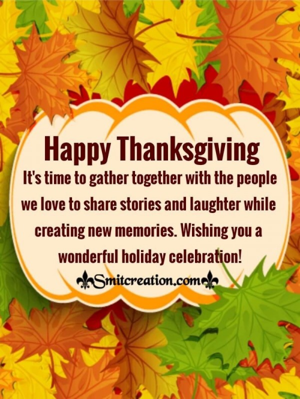 Wishing You A Wonderful Celebration Of Thanksgiving