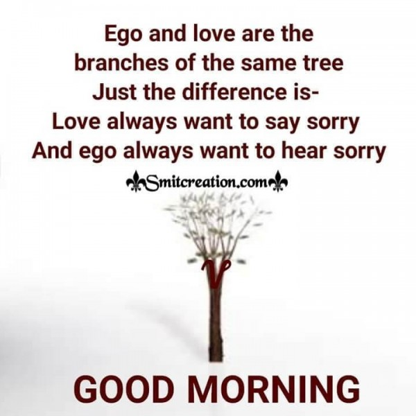 Good Morning Quote On Ego And Love