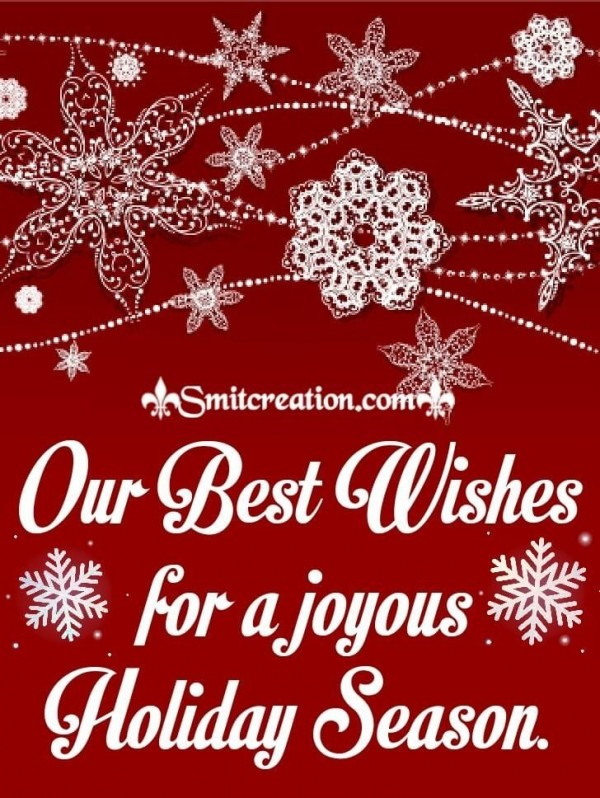 Our Best Wishes For The Joyous Holiday Season