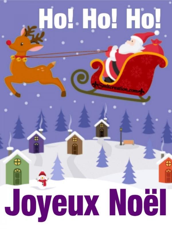 Ho! Ho! Ho! Joyeux Noël