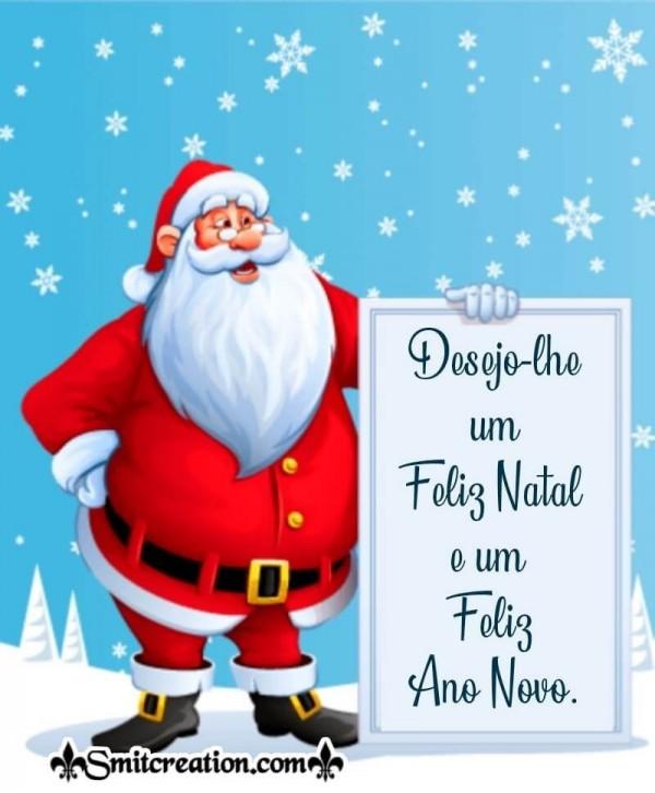 Desejo-lhe um Feliz Natal e um Feliz Ano Novo