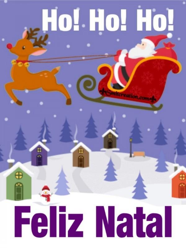 Ho! Ho! Ho! Feliz Natal