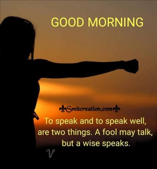 Good Morning Quote On Speak
