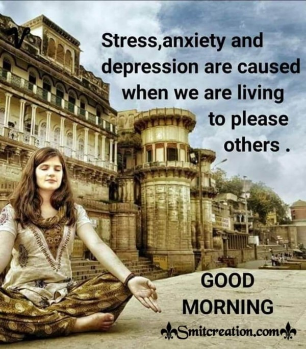 Good Morning Quote On Stress, Anxiety And Depression