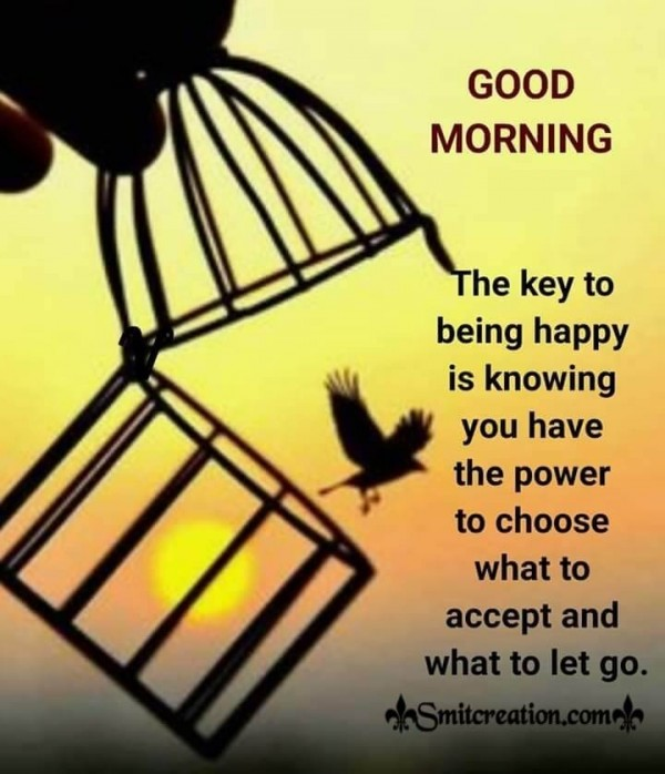 Good Morning - The Key To Happiness