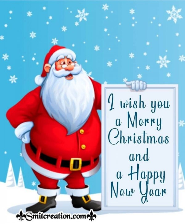 I Wish You A Merry Christmas And Happy New Year