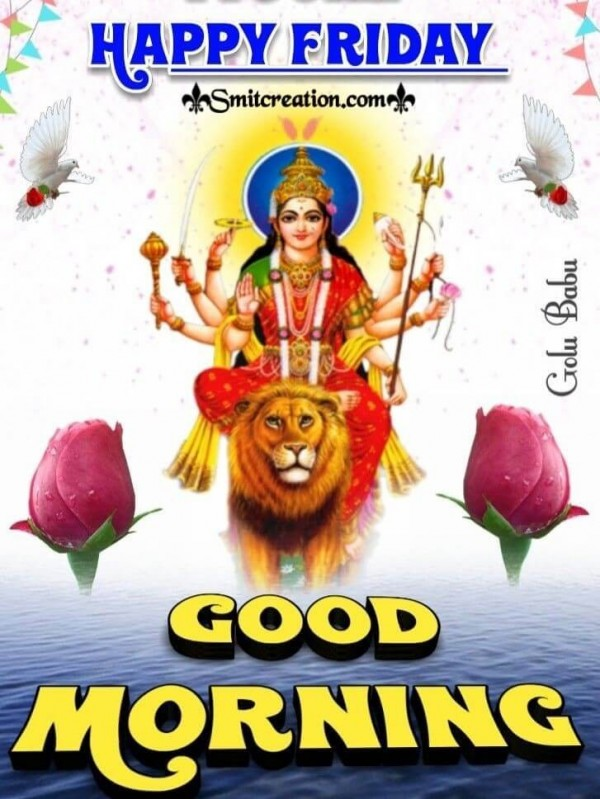 Happy Friday Good Morning Devi Photo
