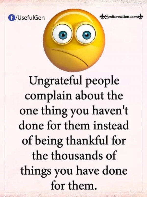 Ungrateful People Complaint About The One Thing